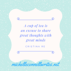 a-cup-of-tea-isan-excuse-to-share-great-thoughts-withgreat-minds